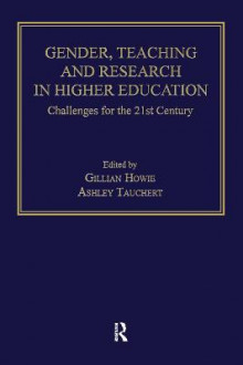 Gender, Teaching and Research in Higher Education av Gillian Howie og Ashley Tauchert (Innbundet)