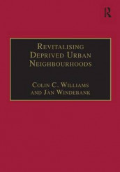 Revitalising Deprived Urban Neighbourhoods av Colin C. Williams og Jan Windebank (Innbundet)