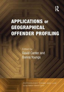 Applications of Geographical Offender Profiling av Dr. Donna Youngs (Innbundet)