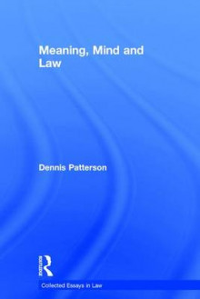 Meaning, Mind and Law av Professor Dennis Patterson (Innbundet)
