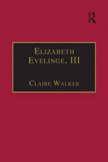 Elizabeth Evelinge: Printed Writings 1500-1640 Part 4, Volume 1 av Claire Walker (Innbundet)