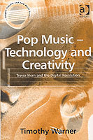 Pop Music - Technology and Creativity av Timothy Warner (Heftet)