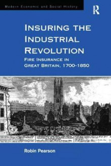 Insuring the Industrial Revolution av Robin Pearson (Innbundet)