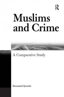 Muslims and Crime av Muzammil Quraishi (Innbundet)