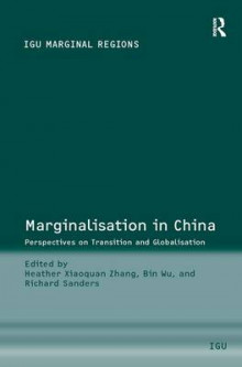 Marginalisation in China av Bin Wu og Richard Sanders (Innbundet)
