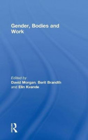 Gender, Bodies and Work av Berit Brandth (Innbundet)