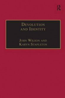 Devolution and Identity av Reverend Dr John Wilson (Innbundet)