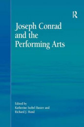 Joseph Conrad and the Performing Arts av Katherine Isobel Baxter (Innbundet)