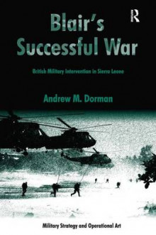 Blair's Successful War av Andrew M. Dorman (Innbundet)