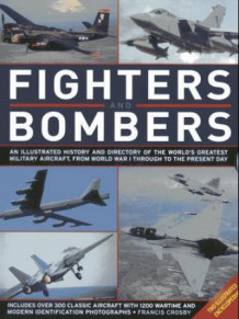 Fighters and bombers av Francis Crosby (Innbundet)