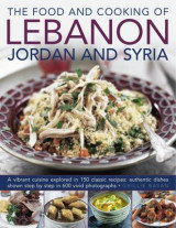 Omslag - The Food and Cooking of Lebanon, Jordan and Syria