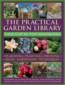 The Practical Garden Library av Peter McHoy, Jonathan Edwards, Andrew Mikolajski og Richard Bird (Heftet)