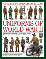 Omslag - An Illustrated Encyclopedia of Uniforms of World War II