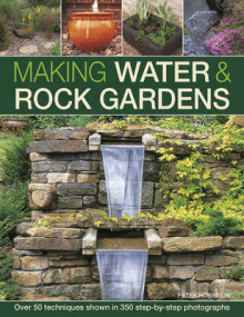 Making Water & Rock Gardens av Peter Robinson (Innbundet)