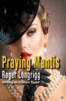 Praying Mantis av Roger Longrigg (Heftet)