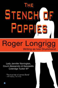 The Stench of Poppies av Roger Longrigg og Ivor Drummond (Heftet)