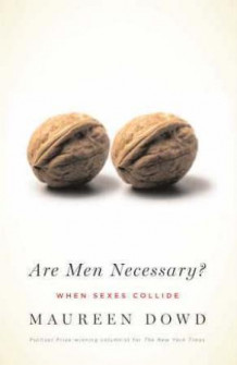 Are men necessary? av Maureen Dowd (Heftet)