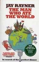 The Man Who Ate the World av Jay Rayner (Heftet)