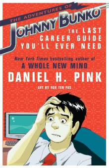 The Adventures of Johnny Bunko av Daniel H. Pink (Heftet)