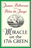 Miracle on the 17th Green av James Patterson og Peter De Jonge (Heftet)