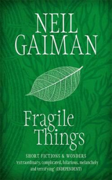 Fragile things av Neil Gaiman (Heftet)