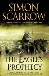 The Eagle's Prophecy (Eagles of the Empire 6) av Simon Scarrow (Heftet)