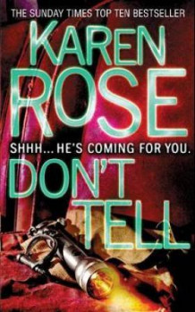 Don't tell av Karen Rose (Heftet)