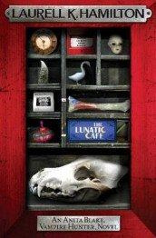 The Lunatic Cafe av Laurell K. Hamilton (Heftet)