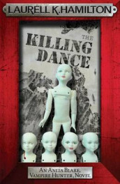 The Killing Dance av Laurell K. Hamilton (Heftet)