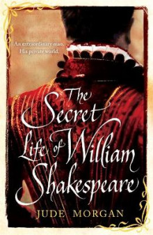 The Secret Life of William Shakespeare av Jude Morgan (Heftet)