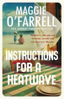 Instructions for a heatwave av Maggie O'Farrell (Heftet)