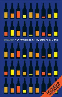 101 whiskies to try before you die av Ian Buxton (Innbundet)