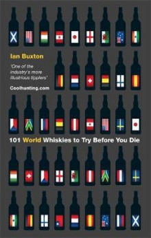 101 world whiskies to try before you die av Ian Buxton (Innbundet)