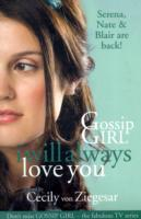 Gossip Girl: I will Always Love You av Cecily Von Ziegesar (Heftet)