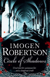 Circle of Shadows av Imogen Robertson (Heftet)