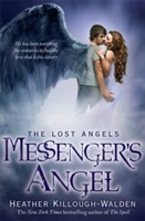 Messenger'S Angel: Lost Angels Book 2 av Heather Killough-Walden (Heftet)