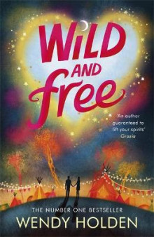 Wild and Free av Wendy Holden (Heftet)