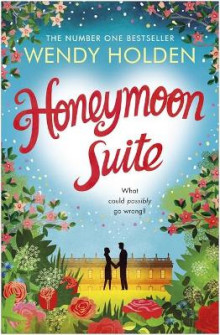Honeymoon Suite av Wendy Holden (Heftet)