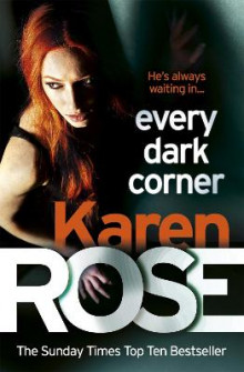 Every Dark Corner av Karen Rose (Heftet)