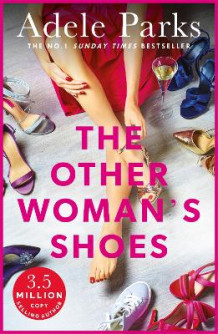 The Other Woman's Shoes av Adele Parks (Heftet)