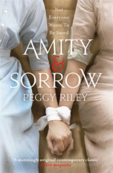 Amity & sorrow av Peggy Riley (Heftet)