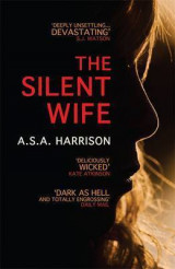 Omslag - The Silent Wife: The gripping bestselling novel of betrayal, revenge and murder...