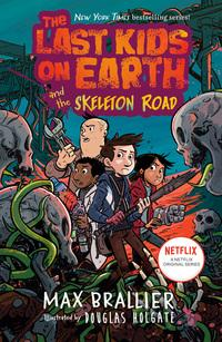 Last Kids on Earth and the Skeleton Road av Max Brallier (Heftet)