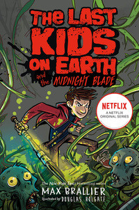 Last Kids on Earth and the Midnight Blade av Max Brallier (Heftet)