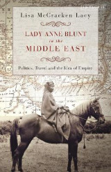 Omslag - Lady Anne Blunt in the Middle East