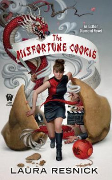 The Misfortune Cookie av Laura Resnick (Heftet)