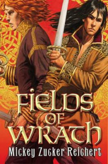 Fields of Wrath av Mickey Zucker Reichert (Innbundet)