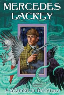 A Scandal in Battersea av Mercedes Lackey (Innbundet)