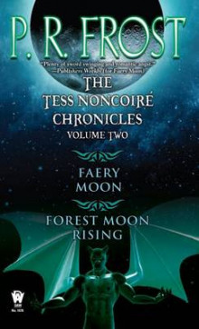 The Tess Noncoire Chronicles: Volume II av P R Frost (Heftet)