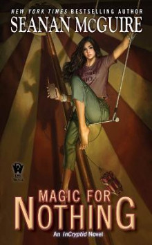 Magic for Nothing av Seanan McGuire (Heftet)